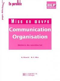 Communication-Organisation Terminale BEP secrétariat 2 volumes