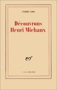 Découvrons Henri Michaux