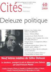 Cités n° 40 2009 Gilles Deleuze : les machines désirantes