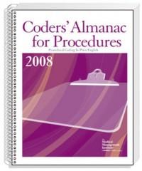 Coders' Almanac for Procedures, 2008 Edition