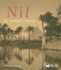 Nil : Le grand voyage