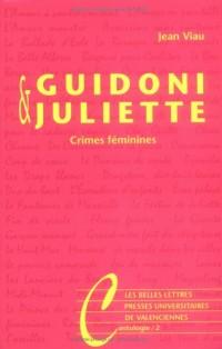Guidoni & Juliette : Crimes féminines