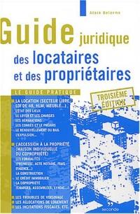 Guide juridique des locataires et des propriétaires : le guide complet