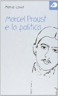 Marcel Proust e la politica