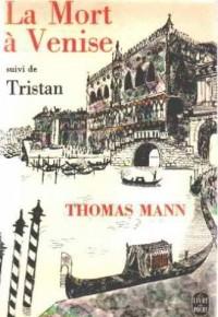La Mort À Venise Suivi De Tristan