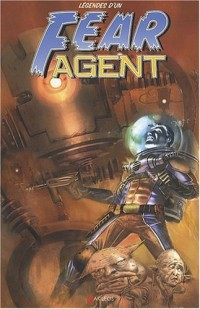 Fear Agent, Hors Serie - Légendes d'un