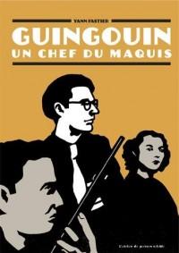 Guingouin : Un chef du maquis