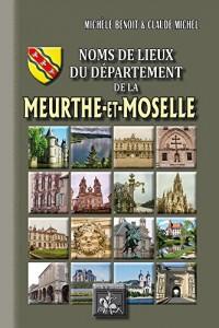Noms de lieux du département de la Meurthe-et-Moselle