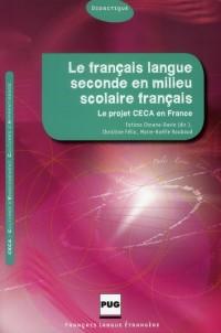 Français Langue Seconde en Milieu Scolaire Français (le)