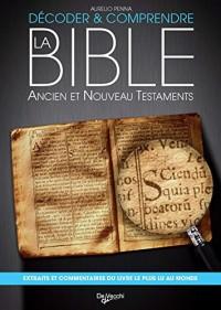Voyage au coeur de l'Ancien et Nouveau Testament : Extraits et commentaires
