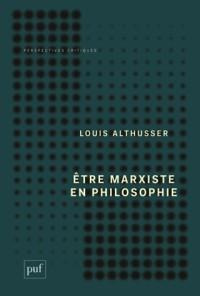Etre marxiste en philosophie