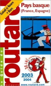 Guide du Routard : Pays Basque 2003/2004