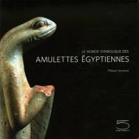 Monde Symbolique des Amulettes Egyptienn