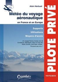 Météo du voyage aéronautique en France et en Europe - Supports - Utilisations - Moyens d'accès