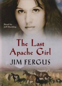 The Last Apache Girl