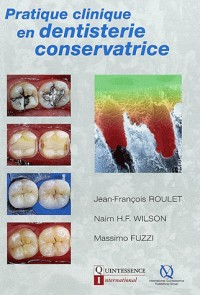 Pratique clinique en dentisterie conservatrive