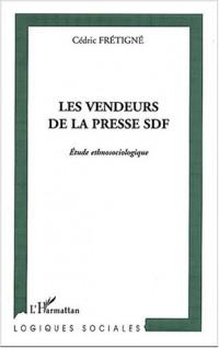 Les vendeurs de la presse SDF : Etude ethnosociologique