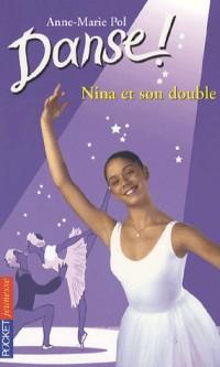 Danse !, Tome 38 : Nina et son double