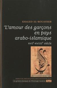 L'amour des garçons en pays arabo musulmans XVI ? XVII ? siècle