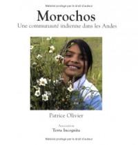 Morochos : Une communauté indienne dans les Andes