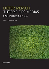 Theorie des Medias - une Introduction