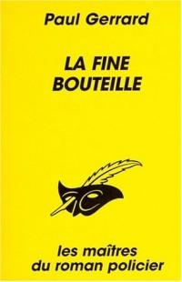 La Fine bouteille