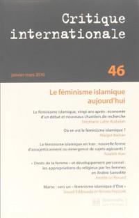 Critique internationale, N° 46 : Le féminisme islamique