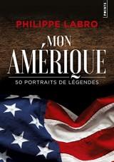 Mon Amérique : 50 portraits de légendes [Poche]