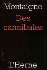Des cannibales [Poche]