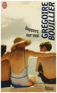 Rapport sur moi - Prix de Flore 2002
