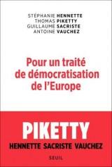Pour un traité de démocratisation de l'Europe [Poche]