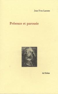 Presence et Parousie