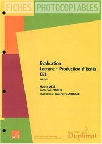 Evaluation lecture, production d'écrits CE1 : Fiches photocopiables