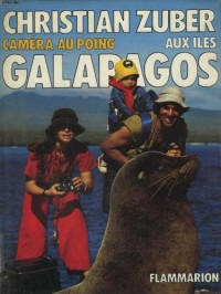 Aux Iles Galapagos - Camera au Poing