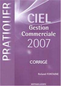Pratiquer Ciel gestion commerciale 2007 : Corrigé