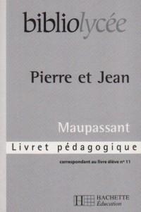 Bibliolycee - Pierre et Jean Maupassant - Livret Pedagogique