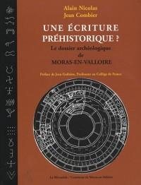 Une écriture préhistorique ? le dossier archéologique de Moras-en-Valloire