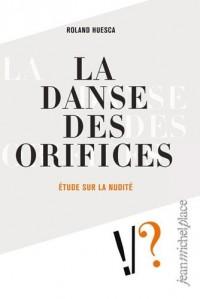 La danse des orifices : étude sur la nudité