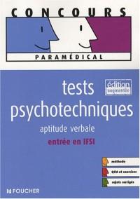 Tests psychotechniques : Aptitude verbale entrée en IFSI (Ancienne Edition)