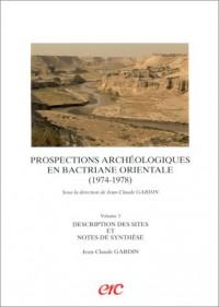 Prospections archéologiques en Bactriane orientale (1974-1978)