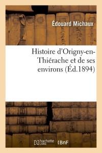 Histoire d Origny en Thierache  ed 1894