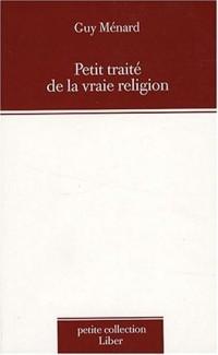 Petit traité de la vraie religion