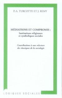 Mediations et Compromis