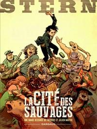 Stern - tome 2 - Cité des sauvages (La)