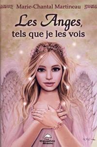 Les Anges tels que je les vois