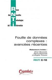RNTI E-18 - Revue des Nouvelles Technologies de l'Information - Fouille de données complexes : avancées récentes