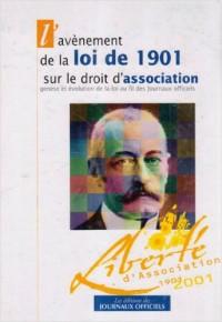 Avenement de la loi de 1901 sur le droit d'association genese et evolution de la loi