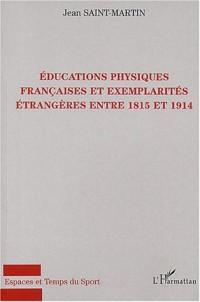 Educations physiques françaises et exemplarités étrangères entre 1815 et 1914