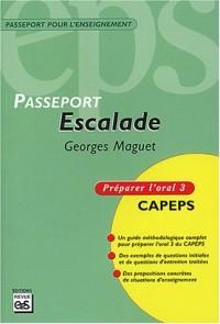 Passeport Escalade : Préparer l'oral 3 CAPEPS