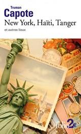 New York, Haïti, Tanger et autres lieux [Poche]